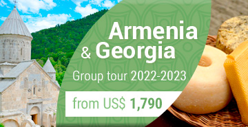 Small Group Georgia & Armenia Tour 2020-2021