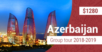 Small Group Azerbaijan Tour 2017