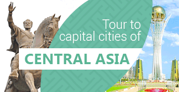 Central Asia – 4 : Tour to Capital Cities of Central Asia