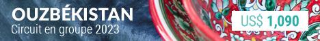 Les circuits garantis en Ouzbékistan