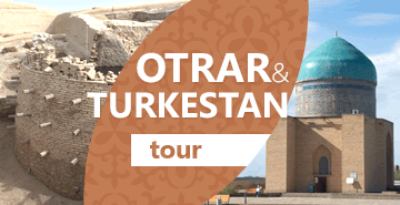 Otrar and Turkestan One-Day Tour