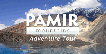 Tajikistan Tour 2: Pamir Mountains