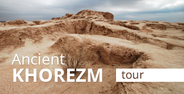 Ancient Khorezm Tour