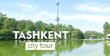 Tashkent City Tour: one-day trip and excursion