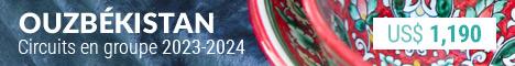 Les circuits garantis en Ouzbékistan 2017