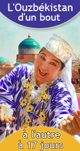 Le circuit en Ouzbékistan Ouz-9 : D'un bout à l'autre